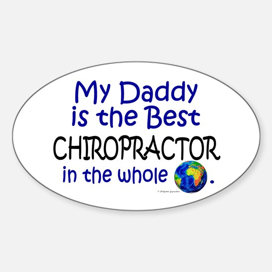 Best Chiropractor In The World (Daddy) Decal