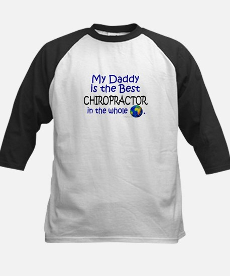 Best Chiropractor In The World (Daddy) Tee