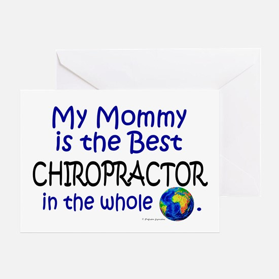 Best Chiropractor In The World (Mommy) Greeting Ca