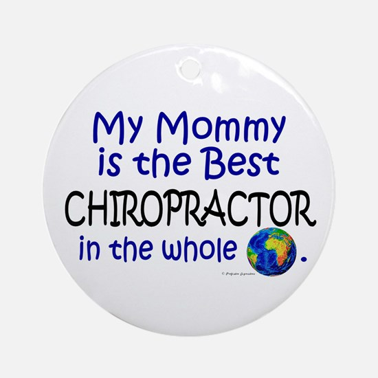 Best Chiropractor In The World (Mommy) Ornament (R