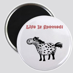 Appaloosa, Life Is Spotted! Magnet