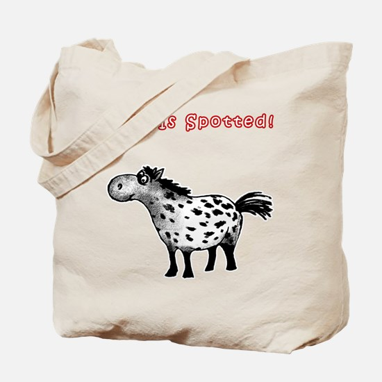 Appaloosa, Life Is Spotted! Tote Bag