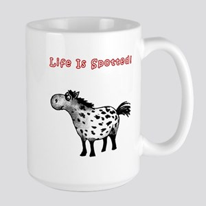 Appaloosa, Life Is Spotted! Large Mug
