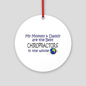 Best Chiropractors In The World Ornament (Round)