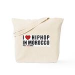 I Love Hip Hop in Morocco Tote Bag