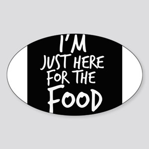Im Just Here For The Food Sticker