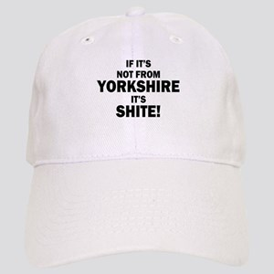 if its not from yorkshire its shite Cap