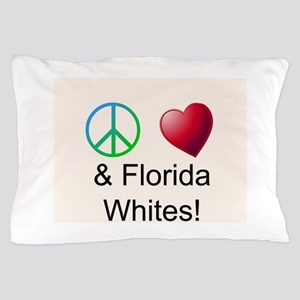 Peace Love Florida Whites Pillow Case