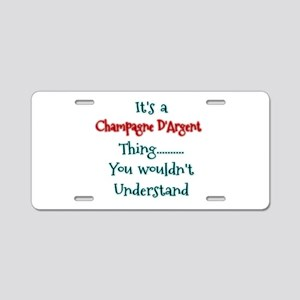 Champagne THing Aluminum License Plate