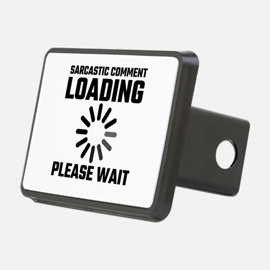 Sarcastic Comment Loading Hitch Cover