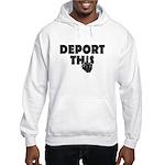 Deport This Hoodie