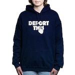 Deport This Women's Hooded Sweatshirt