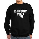 Deport This Sweatshirt
