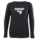 Deport This Plus Size Long Sleeve Tee