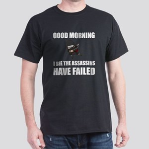Assassins Failed T-Shirt