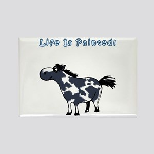 Life Is Painted! Paint Horse. Rectangle Magnet