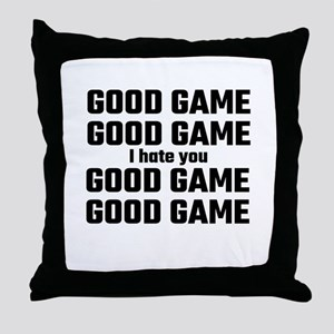 Good Game, Good Game, I Hate You, Goo Throw Pillow