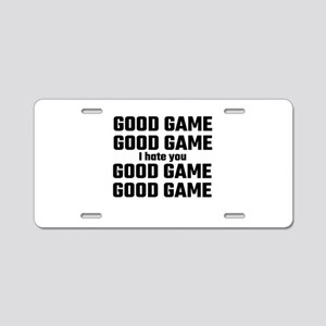 Good Game, Good Game, I Hat Aluminum License Plate