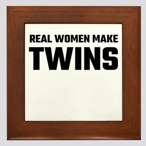 Real Women Make Twins Framed Tile