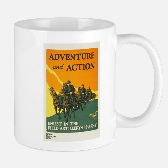 WWI Enlist in Field Artillery Army Prop Mug