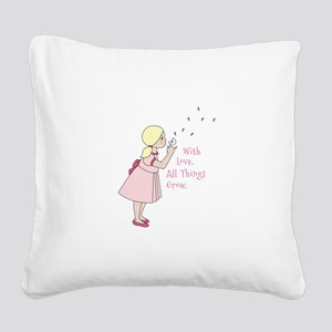 All Thing Grow Square Canvas Pillow