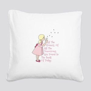 Seeds of Today Square Canvas Pillow