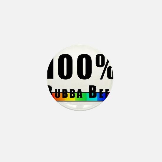 100% BUBBA BEEF GAY PRIDE Mini Button