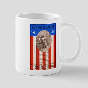 War Bonds WWI My Soldier Liberty Loan P Mug