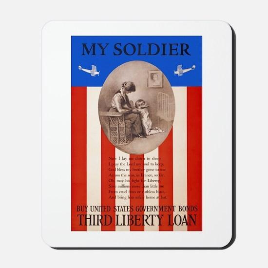 War Bonds WWI My Soldier Liberty Loan Pr Mousepad
