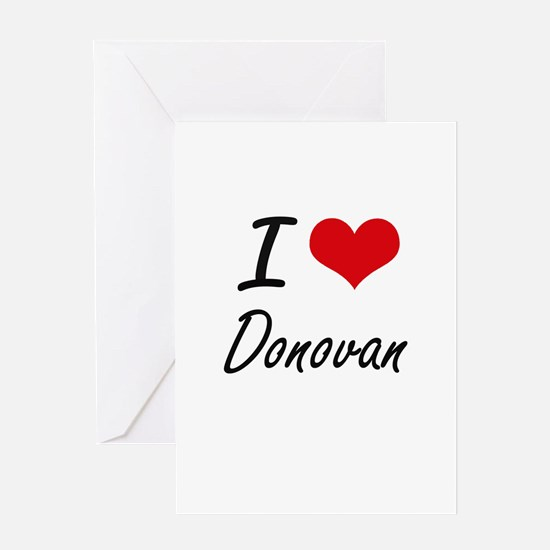 I Love Donovan artistic design Greeting Cards