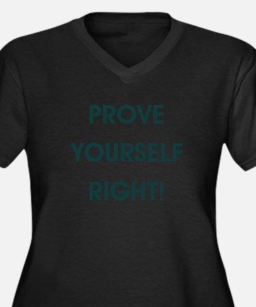 PROVE YOURSELF... Plus Size T-Shirt