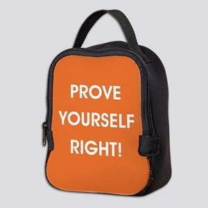 PROVE YOURSELF... Neoprene Lunch Bag