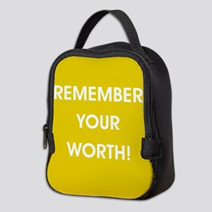 REMEMBER YOUR... Neoprene Lunch Bag