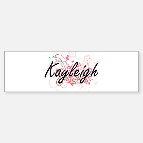 Kayleigh Artistic Name Design with Bumper Bumper Bumper Sticker