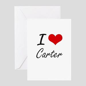 I Love Carter artistic design Greeting Cards