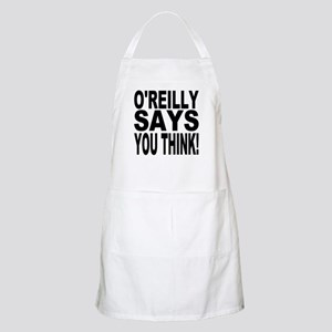 O'REILLY SAYS YOU THINK! BBQ Apron