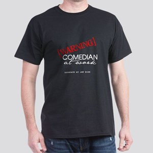 Warning: Comedian Dark T-Shirt