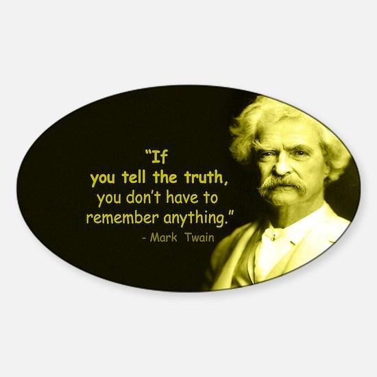Mark Twain Tell the Truth Decal