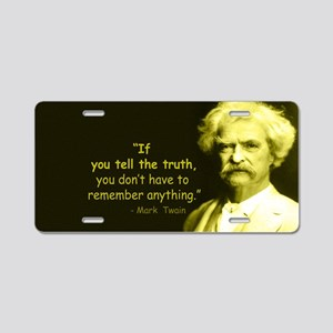 Mark Twain Tell the Truth Aluminum License Plate