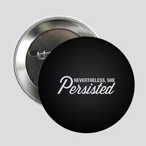 """Nevertheless She Persisted 2.25"""" Button (10 pack)"""