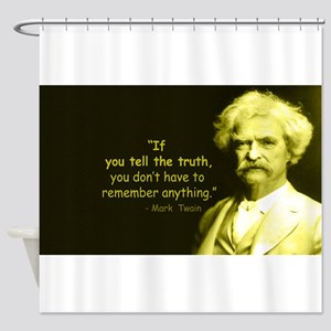 Mark Twain Tell the Truth Shower Curtain