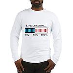 Life Loading Long Sleeve T-Shirt
