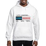 Life Loading Hooded Sweatshirt