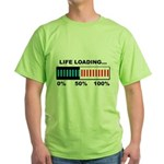 Life Loading Green T-Shirt