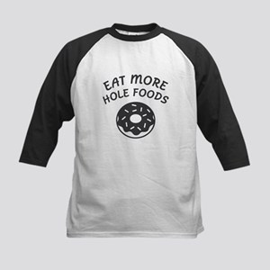 Eat More Hole Foods Baseball Jersey