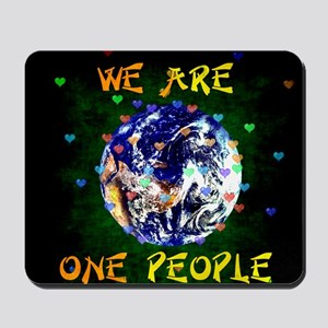 We Are One People Mousepad