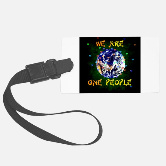 We Are One People Luggage Tag