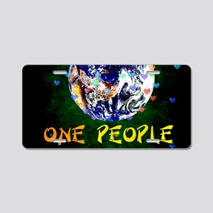 We Are One People Aluminum License Plate