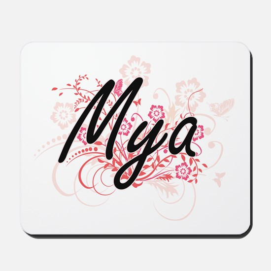Mya Artistic Name Design with Flowers Mousepad