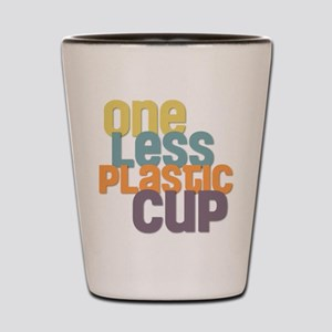 One Less Plastic Cup Shot Glass